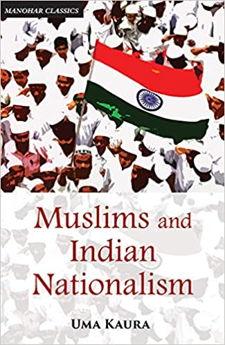 Muslims and Indian Nationalism: The Emergence of t…