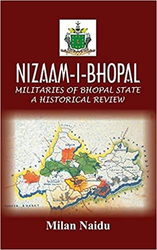 NIZAAM-I-BHOPAL: Militaries of Bhopal State A Hist…