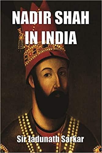 Nadir Shah in India (Hardback)