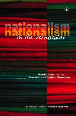 Nationalism In The Vernacular: Hindi, Urdu, and th…