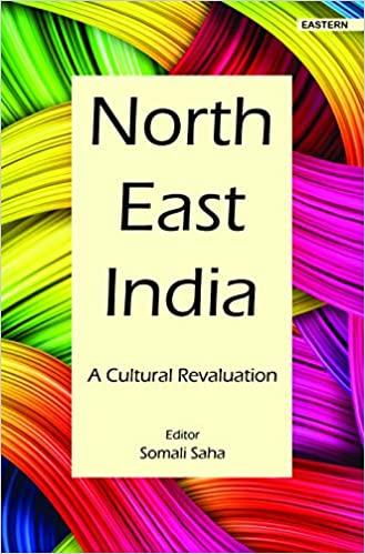 North East India: A Cultural Revaluation (Hardback…