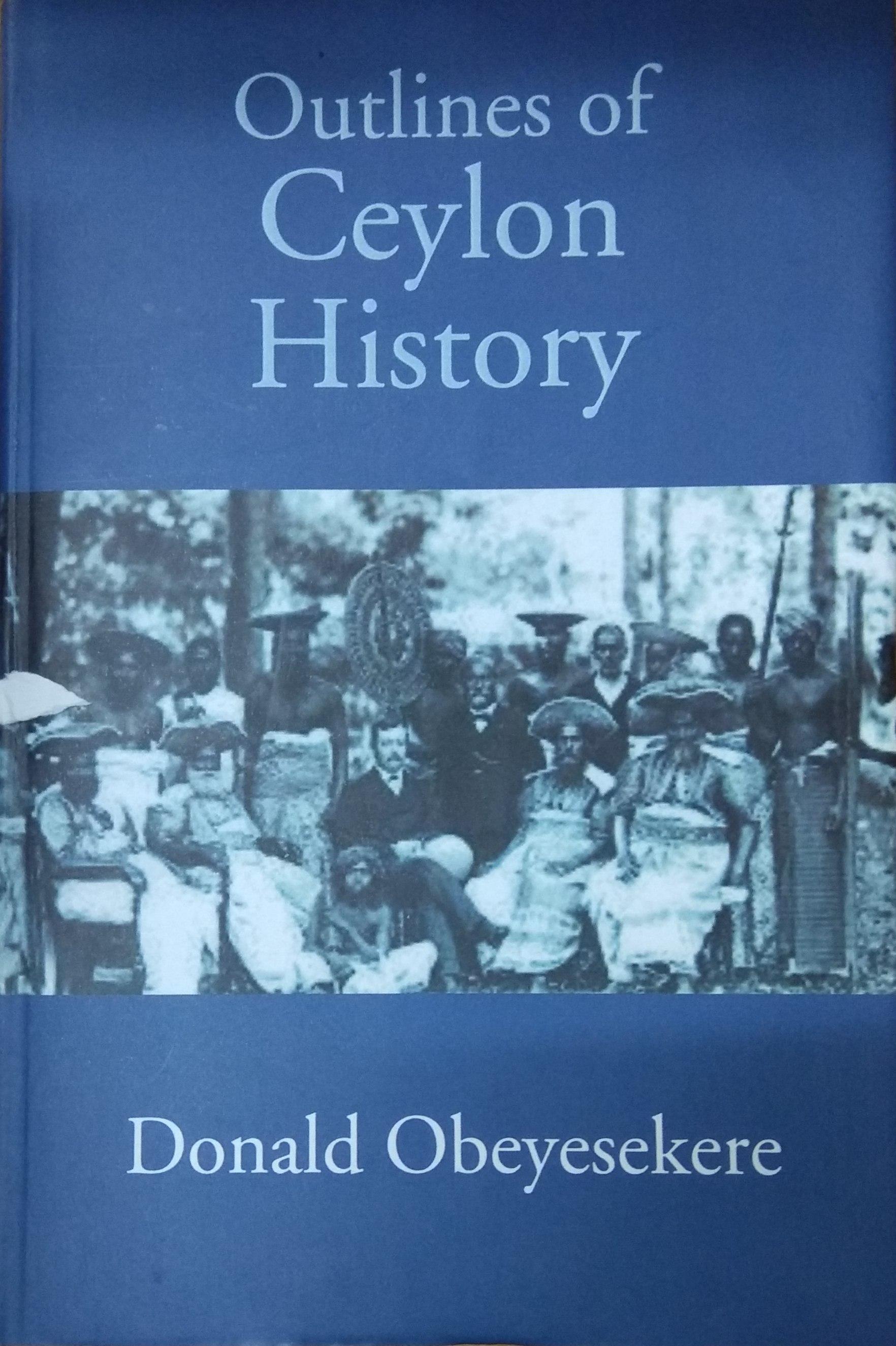 Outlines of Ceylon History (Hardback) (Reprint, fi…