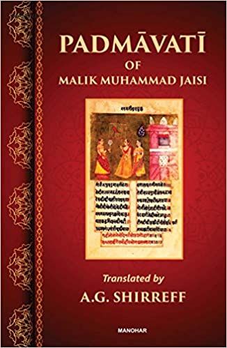 Padmavati of Malik Muhammad Jaisi (Reprint)