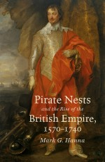 Pirate Nests and the Rise of the British Empire, 1…