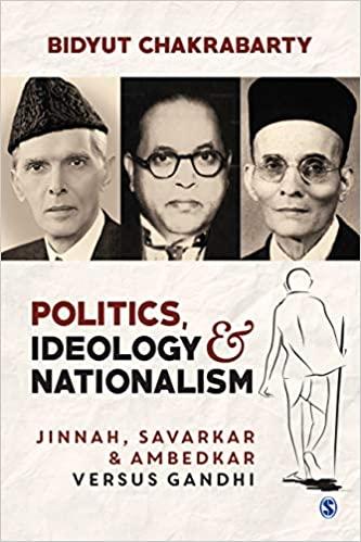 Politics, Ideology and Nationalism: Jinnah, Savark…