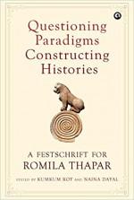 Questioning Paradigms, Constructing Histories: A F…