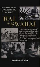 Raj To Swaraj (A Textbook on Colonialism & Nationa…