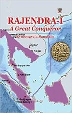 Rajendra-I: A Great Conqueror