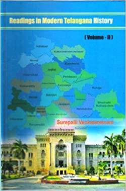 Readings in Modern Telangana History (Volume 2) Ha…
