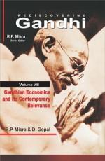Rediscovering Gandhi, Vol 8: Gandhian Economics an…