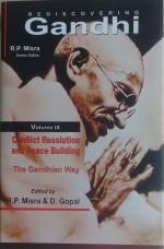 Rediscovering Gandhi Volume 9 Conflict Resolution …