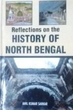 Reflections on the History of North Bengal