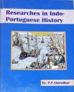 Researches in Indo-Portuguese History (2 Vols)