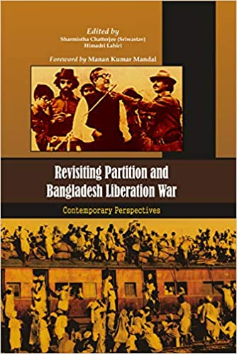 Revisiting Partition and Bangladesh Liberation War…