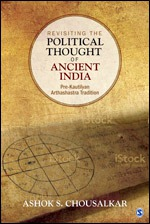 Revisiting the Political Thought of Ancient India:…
