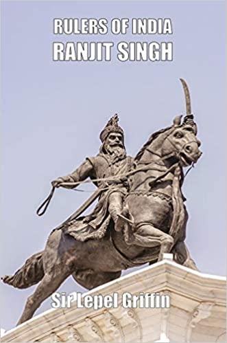 Rulers of India: Ranjit Singh (Hardback)