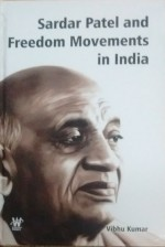 Sardar Patel and Freedom Movements in India