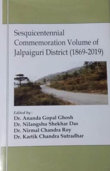 Sesquicentennial Commemoration Volume of Jalpaigur…