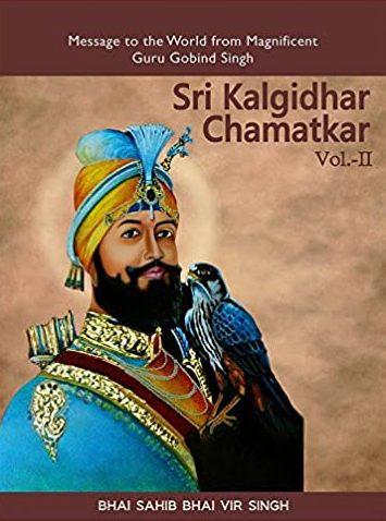 Sri Kalgidhar Chamatkar Volume 2. (Message to the …