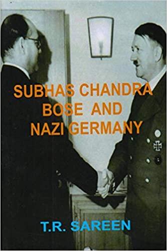 Subhas Chandra Bose and Nazi Germany