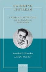 Swimming Upstream: Laxmanshastri Joshi and the Evo…