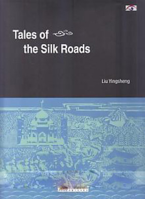 Tales of the Silk Roads