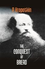 The Conquest of Bread (Reprint)