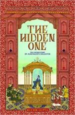 The Hidden One: The Untold Story of Aurengzeb's Da…