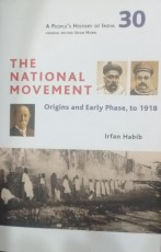 The National Movement: Origins and Early Phase to …