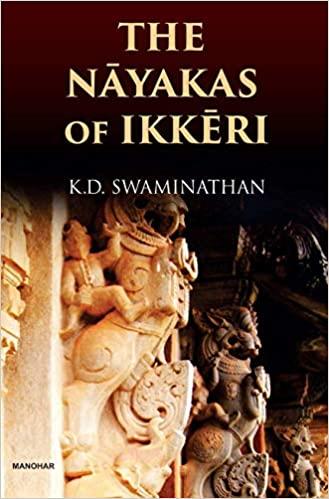 The Nayakas of Ikkeri (Hardback)