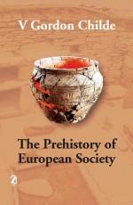 The Prehistory of European Society
