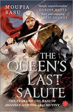 The Queen's Last Salute: The Story of the Rani of …