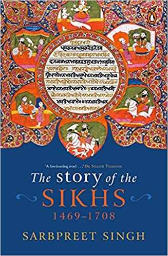 The Story of The Sikhs 1469-1708