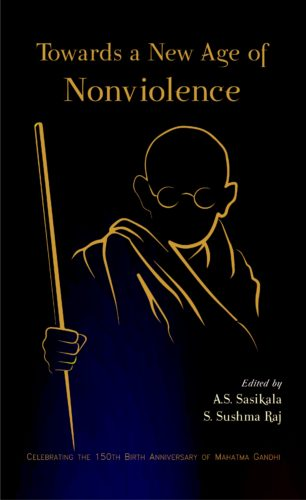 Towards a New Age of Nonviolence (Celebrating the …