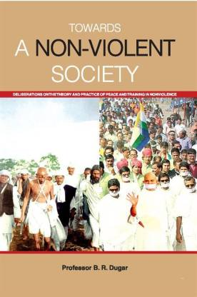 Towards a Non-Violent Society: Delibrations on the…