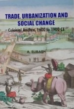 Trade Urbanization and Social Change: Colonial And…