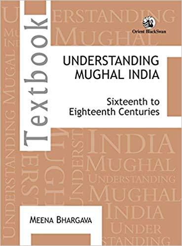 Understanding Mughal India: Sixteenth to Eighteent…