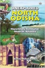 Unexplored North Odisha: Mayurbhanj, Keonjhar, Bha…