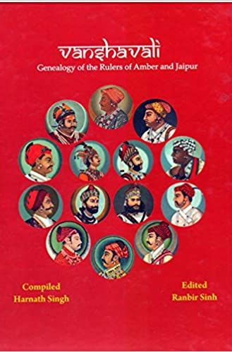 Vanshavali: Genealogy of the Rulers of Amber and J…