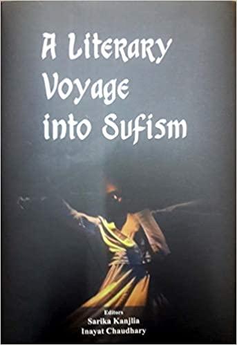 A Literary Voyage Into Sufism (Hardback)