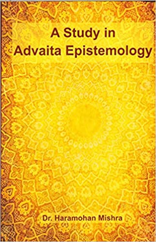 A Study in Advaita Epistemology