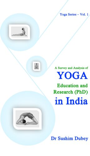 A Survey and Analysis of Yoga: Education and Resea…