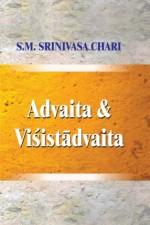 Advaita & Visistadvaita: A Study Based on Vedanta …