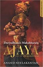 Ajaya : Duryodhana's Mahabharata: Collector's Edit…