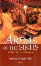 Ardas of the Sikhs: A Distinctive Prayer