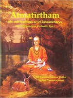 Atmatirtham: Life and Teachings of Sri Sankarachar…