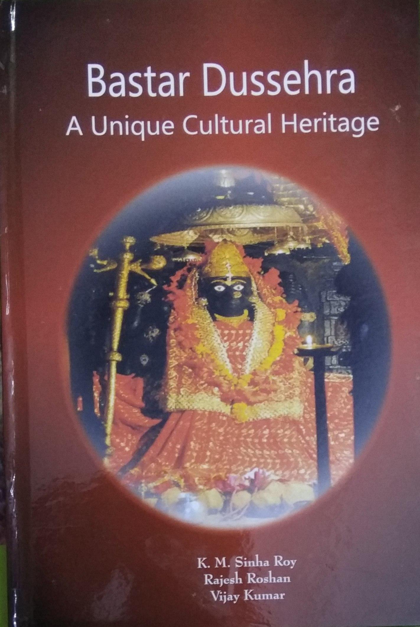 Bastar Dussehra: A Unique Cultural Heritage