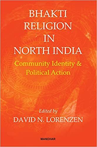 Bhakti Religion in North India: Community, Identit…