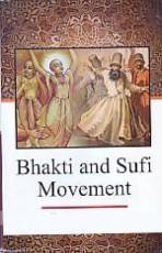 Bhakti and Sufi Movement
