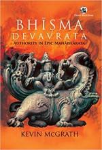 Bhisma Devavrata: Authority in Epic Mahabharata